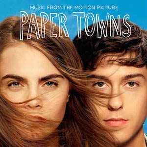 Soundtracks de Paper Towns